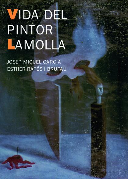 VIDA DEL PINTOR LAMOLLA