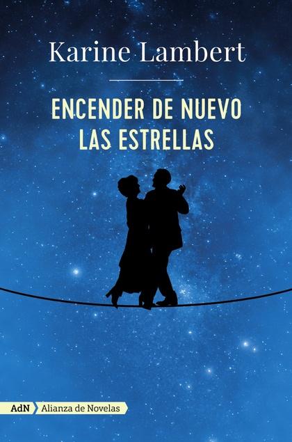 ENCENDER DE NUEVO LAS ESTRELLAS (ADN).