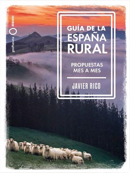 GUÍA DE LA ESPAÑA RURAL.