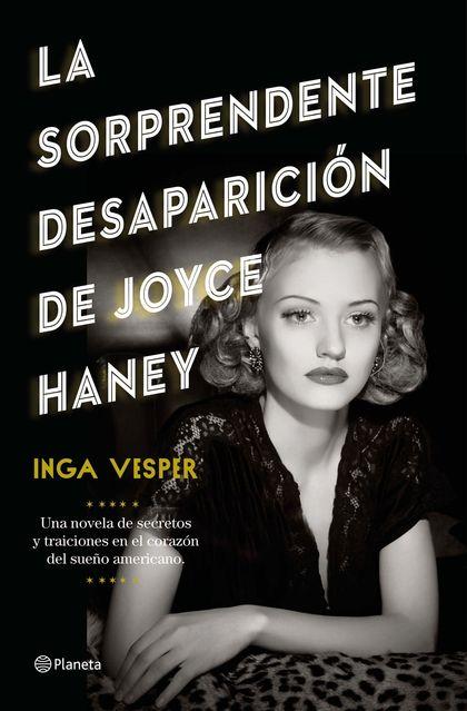 LA SORPRENDENTE DESAPARICIÓN DE JOYCE HANEY.