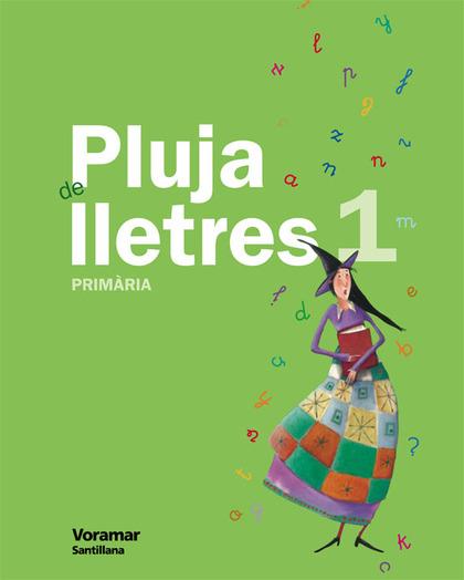 PLUJA DE LLESTRES, 1 EDUCACIÓ PRIMÀRIA. LECTURES