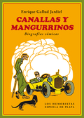 CANALLAS Y MANGURRINOS                                                          BIOGRAFÍAS CÓMI