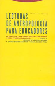 LECTURAS DE ANTROPOLOGÍA PARA EDUCADORES: EL ÁMBITO DE LA ANTROPOLOGÍA