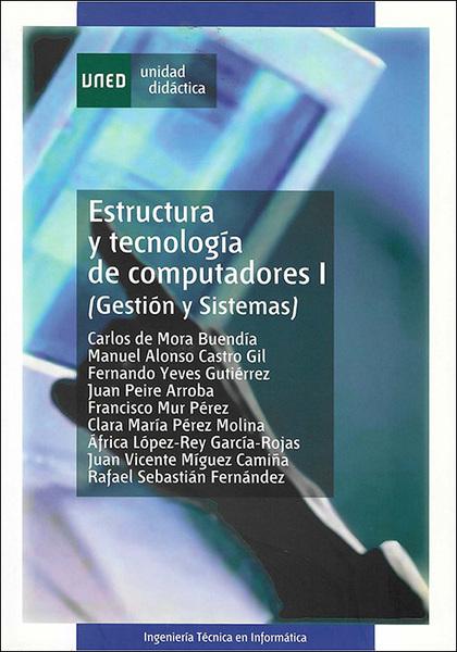 ESTRUCTURA Y TECNOLOGÍA DE COMPUTADORES I (GESTIÓN Y SISTEMAS).