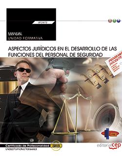 MANUAL. ASPECTOS JURÍDICOS EN EL DESARROLLO DE LAS FUNCIONES DEL PERSONAL DE SEG