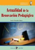 ACTUALIDAD DE LA RENOVACIÓN PEDAGÓGICA.