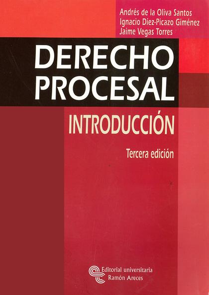 DERECHO PROCESAL: INTRODUCCIÓN
