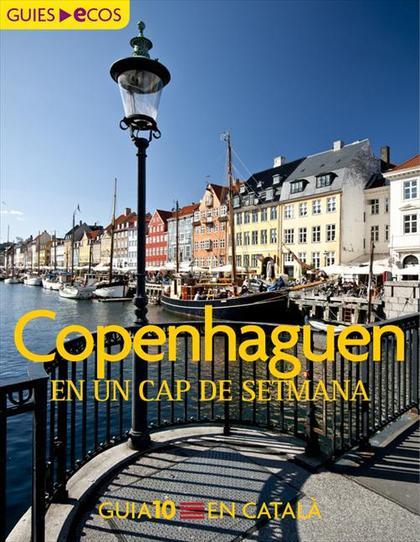 COPENHAGUEN : EN UN CAP DE SETMANA