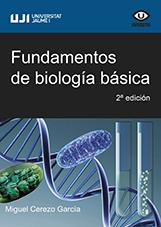 FUNDAMENTOS DE BIOLOGÍA BÁSICA.