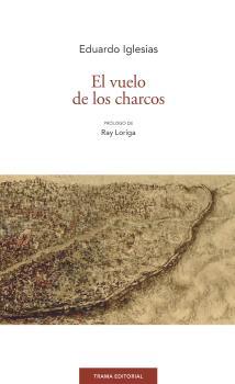 EL VUELO DE LOS CHARCOS