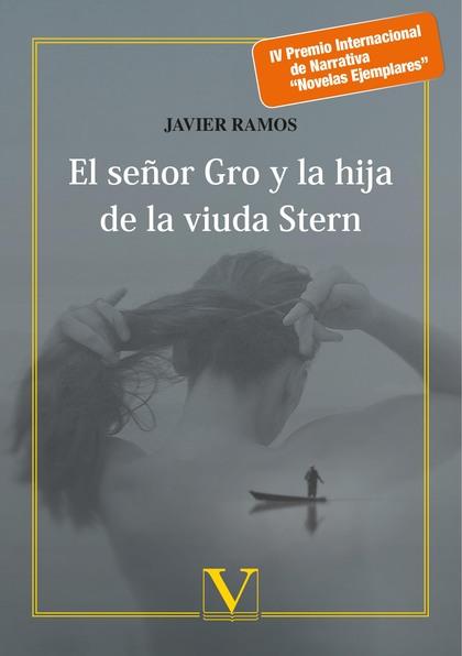 EL SEÑOR GRO Y LA HIJA DE LA VIUDA STERN.