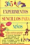 365 EXPERIMENTOS SENCILLOS PARA NIÑOS. DIVERTIDOS Y ASOMBROSOS EXPERIMENTOS PRUEBAS Y TRUCOS