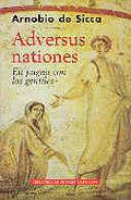 ADVERSUS NATIONES: EN PUGNA CON LOS GENTILES