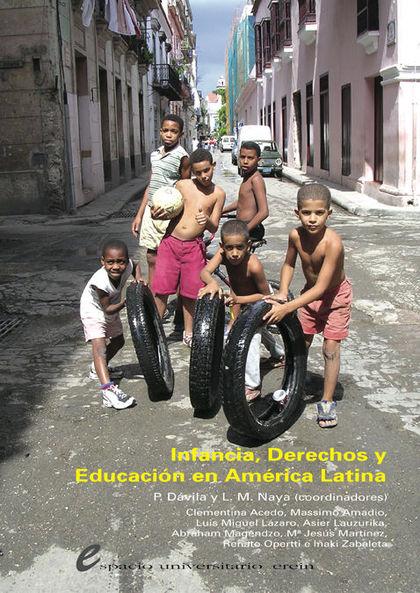 INFANCIA, DERECHOS Y EDUCACIÓN EN AMÉRICA LATINA