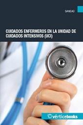 CUIDADOS ENFERMEROS EN LA UNIDAD DE CUIDADOS INTENSIVOS (UCI)(SANT028PO).