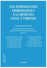 UNA INTRODUCCION CRIMINOLOGICA A LA MEDICINA LEGAL Y FORENS.