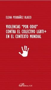 VIOLENCIAS ´POR ODIO´ CONTRA EL COLECTIVO LGBTI+ EN EL CONTETO MUNDIAL
