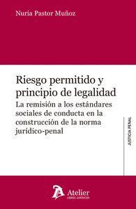 RIESGO PERMITIDO Y PRINCIPIO DE LEGALIDAD.