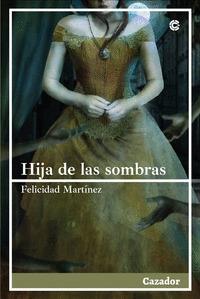 HIJA DE LAS SOMBRAS