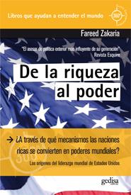 DE LA RIQUEZA AL PODER : LOS ORÍGENES DEL LIDERAZGO MUNDIAL DE ESTADOS UNIDOS