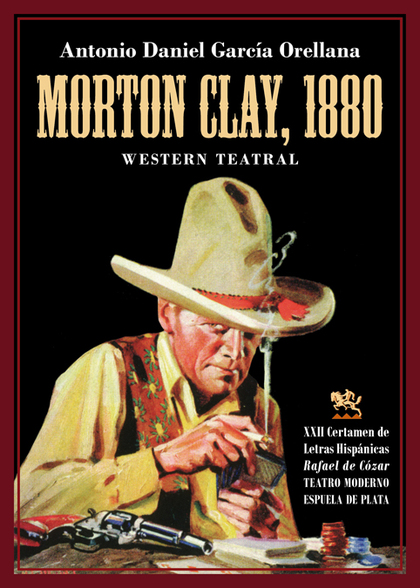 MORTON CLAY, 1880                                                               WESTERN TEATRAL