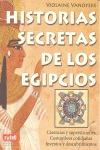 HISTORIAS SECRETAS DE LOS EGIPCIOS. TODO LO QUE DESEARÍA CONOCER SOBRE LO QUE LAS SUCESIVAS DIN