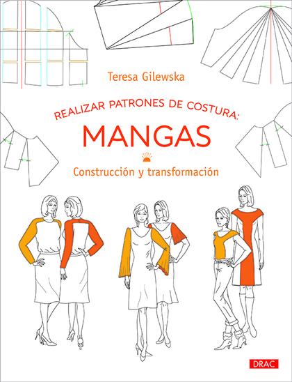 REALIZAR PATRONES DE COSTURA: MANGAS                                            CONSTRUCCIÓN Y