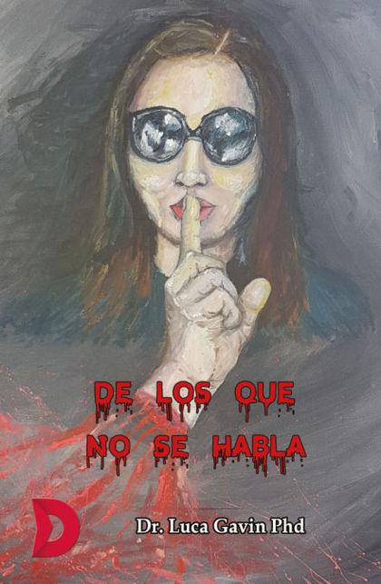 DE LOS QUE NO SE HABLA.