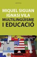 MULTILINGÜISME I EDUCACIÓ.