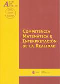 COMPETENCIA MATEMÁTICA E INTERPRETACIÓN DE LA REALIDAD