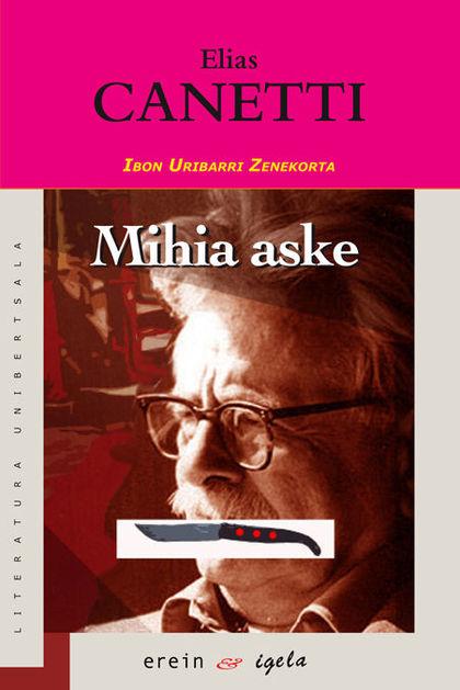 MIHIA ASKE : GAZTARO BATEN ISTORIOA