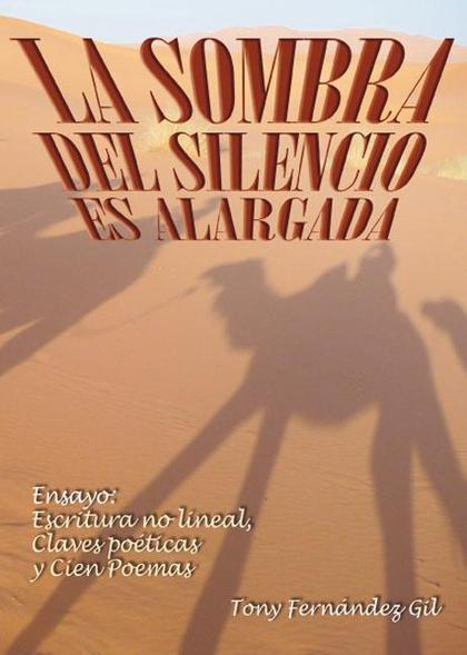 LA SOMBRA DEL SILENCIO ES ALARGADA