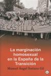 LA MARGINACIÓN HOMOSEXUAL EN LA ESPAÑA DE LA TRANSICIÓN