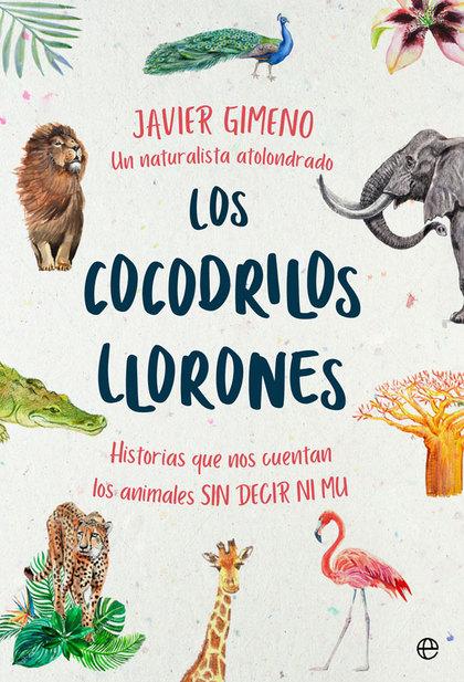 LOS COCODRILOS LLORONES                                                         HISTORIAS QUE N