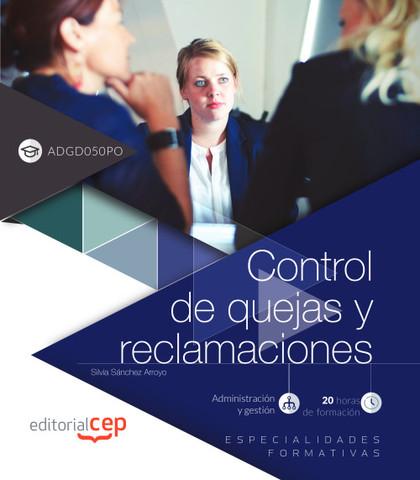 CONTROL DE QUEJAS Y RECLAMACIONES (ADGD050PO). ESPECIALIDADES FORMATIVAS.
