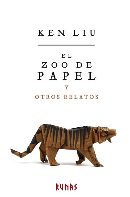 EL ZOO DE PAPEL Y OTROS RELATOS.
