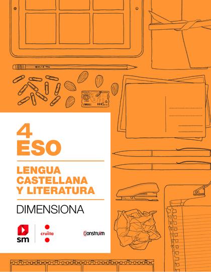 CRD ALUMNE. CUADERNO LENGUA CASTELLANA Y LITERATURA. 4 ESO. DIMENSIONA. CONSTRUÏ.