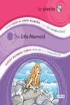 LA SIRENITA = THE LITTLE MERMAID
