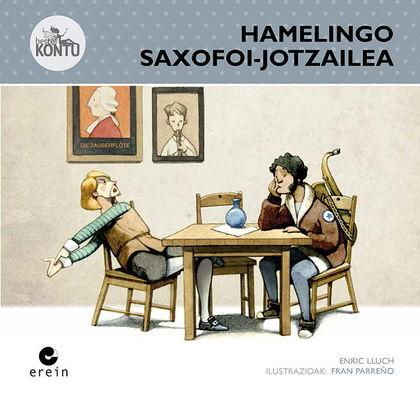 HAMELINGO SAXOFOI-JOTZAILEA
