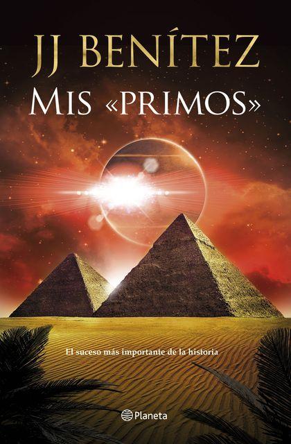 MIS «PRIMOS». EL SUCESO MÁS IMPORTANTE DE LA HISTORIA