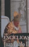 LAS ENCÍCLICAS DE JUAN PABLO II