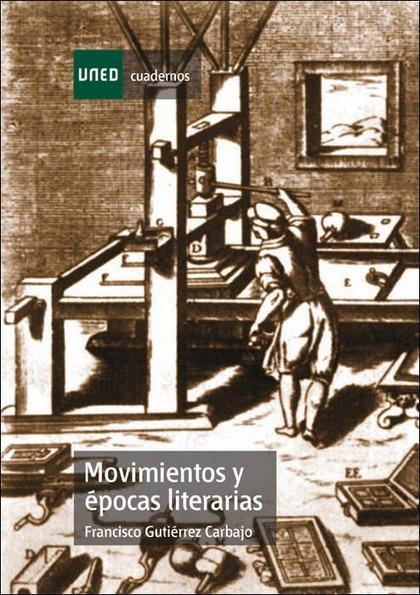 MOVIMIENTOS Y ÉPOCAS LITERARIAS