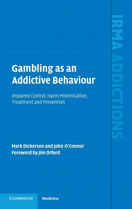 GAMBLING AS AN ADDICTIVE BEHAVIOUR