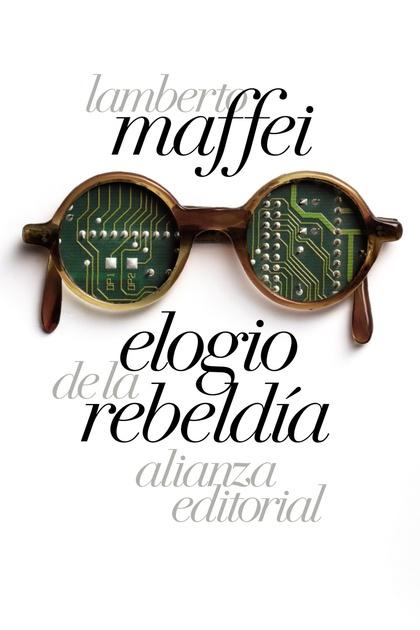 ELOGIO DE LA REBELDÍA.