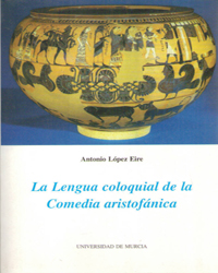 LA LENGUA COLOQUIAL DE LA COMEDIA ARISTOFÁNICA