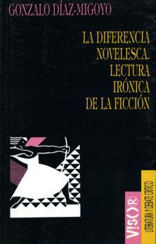DIFERENCIA NOVELISTICA LECTURA IRONICA FICCION