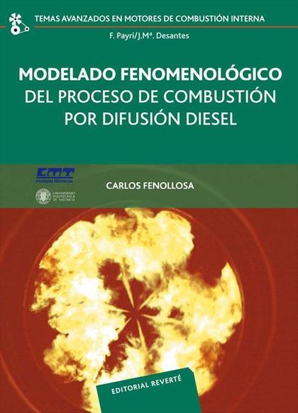 Modelado fenomenológico del proceso de combustión por difusión Diesel