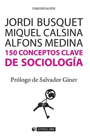 150 CONCEPTOS CLAVE DE SOCIÓLOGA