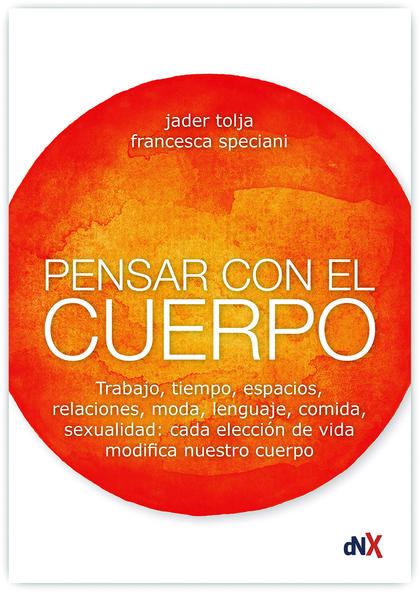 PENSAR CON EL CUERPO.