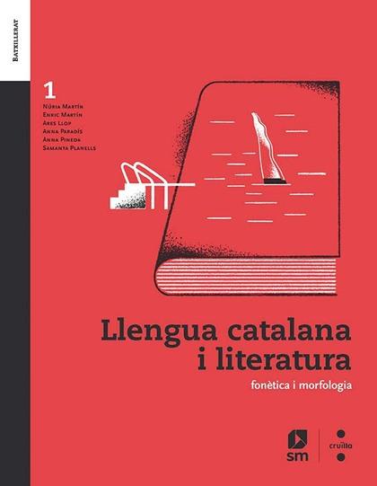 SD ALUMNE. LLENGUA CATALANA I LITERATURA. 1 BATXILLERAT
